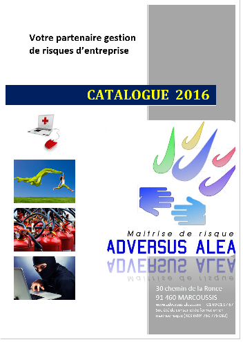 ADVERSUS ALEA, Catalogue 2016 maitrise de risques à Marcoussis, Essonne, Ile-de-France